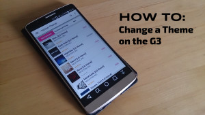 LG G3: How to change a theme.
